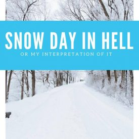 A Snow Day In Hell-Or My interpretation of it.
