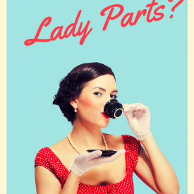 Do You Love the Lady Who Waxes Your Lady Parts?